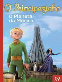 O Principezinho--O Planeta da Música, Fabrice Colin