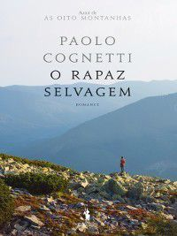 O Rapaz Selvagem, Paolo Cognetti
