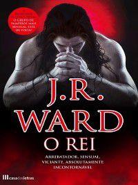 O Rei, J.r. Ward