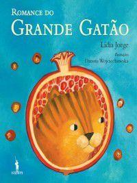 O Romance do Grande Gatão, Lídia Jorge