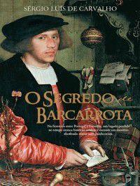 O Segredo de Barcarrota, Sérgio Luís de Carvalho