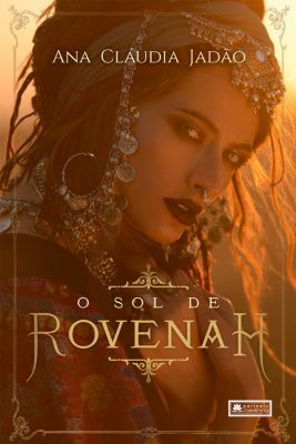 O sol de Rovenah, Ana Claudia Jadão