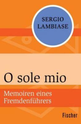 O sole mio - Sergio Lambiase |