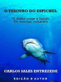 O Tesouro do Espichel, Carlos Sales Entrezede
