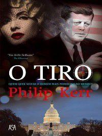 O Tiro, Philip Kerr