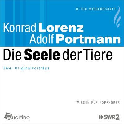 O-Ton-Wissenschaft: Die Seele der Tiere, Konrad Lorenz, Adolf Portmann