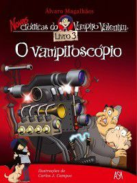 O vampiroscópio, Álvaro;Campos, Carlos Magalhães