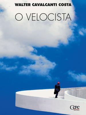 O velocista, Walter Cavalcanti Costa