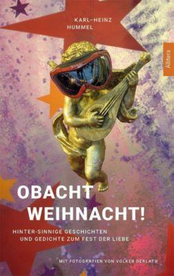 Obacht Weihnacht!, Karl-Heinz Hummel