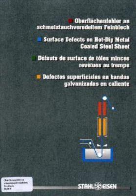 Oberflächenfehler an schmelztauchveredeltem Feinblech; Surface Defects on Hot-Dip Metal Coated Steel Sheet