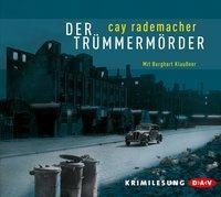 Oberinspektor Stave Band 1: Der Trümmermörder (5 Audio-CDs), Cay Rademacher