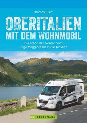 Oberitalien mit dem Wohnmobil - Thomas Kliem  