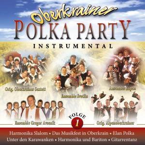 Oberkrainer Polka Party 1, Various
