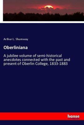 Oberliniana, Arthur L. Shumway