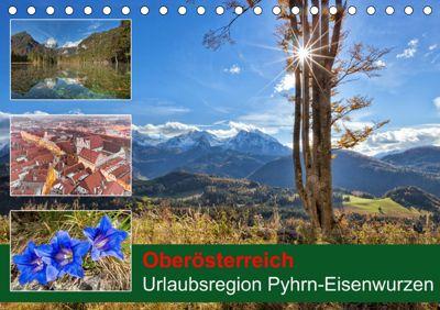 Oberösterreich Urlaubsregion Pyhrn-Eisenwurzen (Tischkalender 2019 DIN A5 quer), Schörkhuber Johann