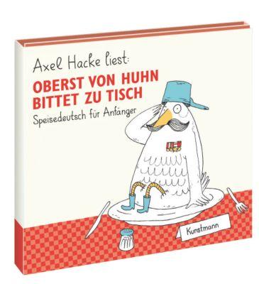 Oberst von Huhn bittet zu Tisch, Hörbuch, Axel Hacke