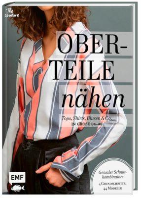 Oberteile nähen - Tops, Shirts, Blusen und Co. in Größe 34-46 - Kira Denecke |