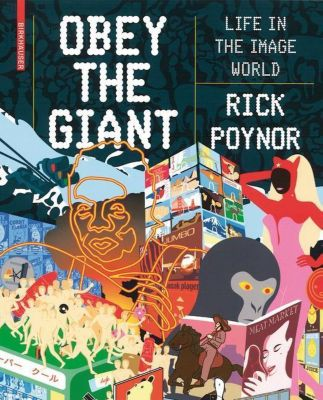 Obey the Giant, Rick Poynor