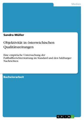 Objektivität in österreichischen Qualitätszeitungen, Sandra Müller