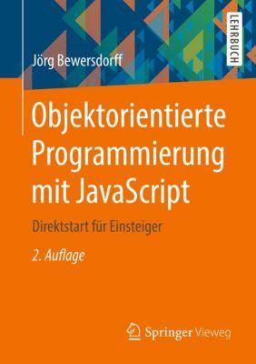 Objektorientierte Programmierung mit JavaScript, Jörg Bewersdorff