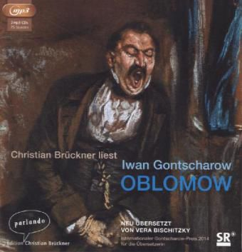 Oblomow, 2 MP3-CDs, Iwan Aleksandrowitsch Gontscharow