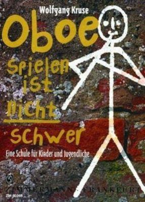 Oboe spielen ist nicht schwer, Wolfgang Kruse