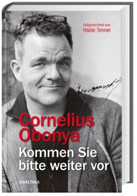 Obonya, C: Kommen Sie bitte weiter vor, Cornelius Obonya