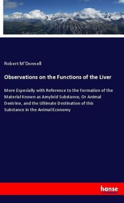 Observations on the Functions of the Liver