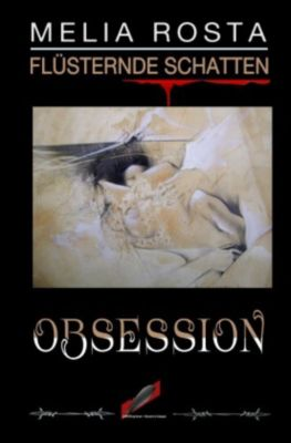 Obsession - Melia Rosta |
