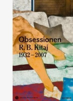 Obsessionen, R. B. Kitaj