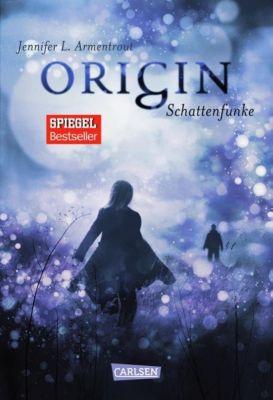 Obsidian Band 4: Origin. Schattenfunke, Jennifer L. Armentrout