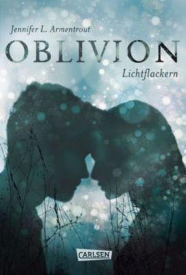 Obsidian - Oblivion. Lichtflackern, Jennifer L. Armentrout