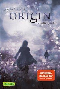 Obsidian - Origin. Schattenfunke, Jennifer L. Armentrout