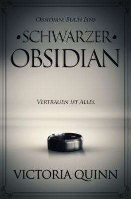 Obsidian: Schwarzer Obsidian, Victoria Quinn
