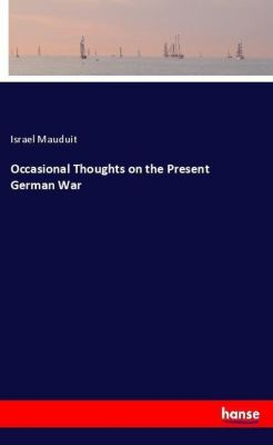Occasional Thoughts on the Present German War, Israel Mauduit