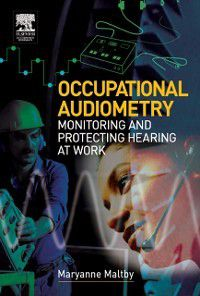 Occupational Audiometry, Maryanne Maltby