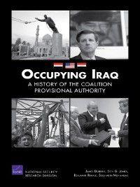 Occupying Iraq, Seth G. Jones, Benjamin Runkle, James Dobbins, Siddharth Mohandas
