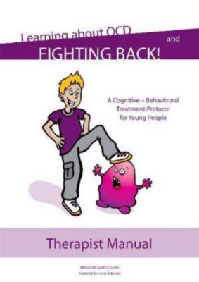 OCD - Tools to Help Young People Fight Back!, Cynthia Turner, Georgina Krebs, Chloë Volz