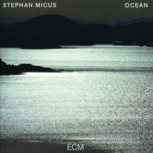 Ocean, Stephan Micus