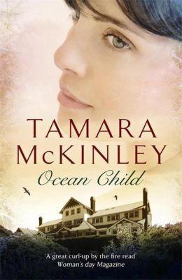 Ocean Child, Tamara McKinley
