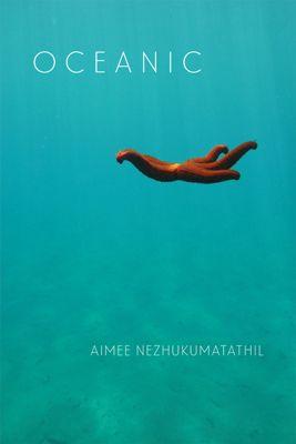 Oceanic, Aimee Nezhukumatathil