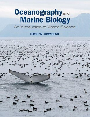 Oceanography and Marine Biology, David W. Townsend
