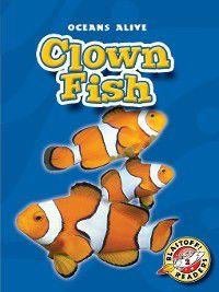 Oceans Alive: Clown Fish, Colleen Sexton