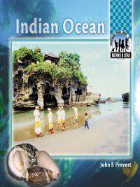 Oceans and Seas: Indian Ocean, John F. Prevost