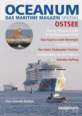 OCEANUM, das maritime Magazin SPEZIAL - Ostsee - Schmidt-Walther Peer |