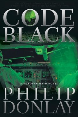 Oceanview Publishing: Code Black, Philip Donlay