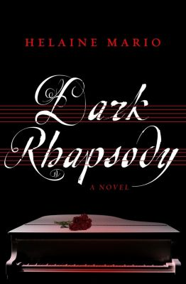 Oceanview Publishing: Dark Rhapsody, Helaine Mario