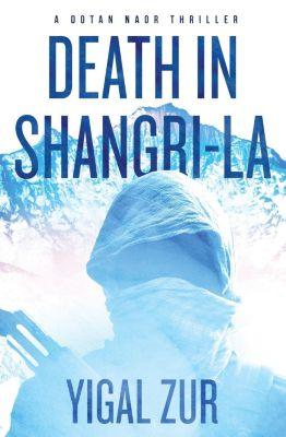 Oceanview Publishing: Death in Shangri-La, Yigal Zur