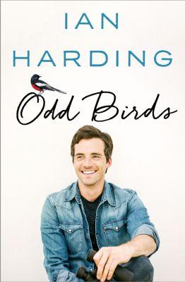 Odd Birds, Ian Harding