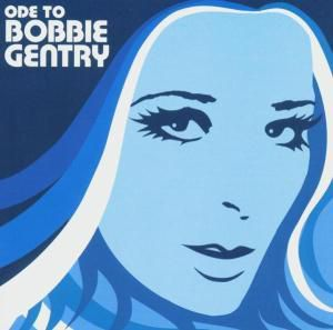 ODE TO BOBBY GENTRY-THE CAPITO, Bobbie Gentry